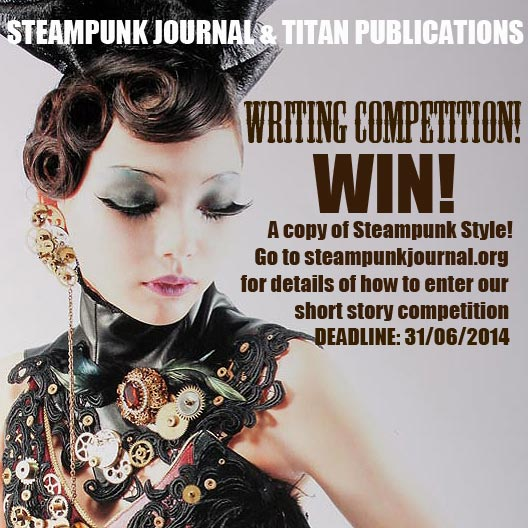 Enter our writing contest for a chance to win a copy of Steampunk Style